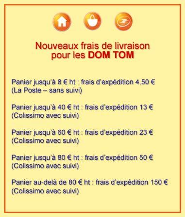 Frais d'expédition pour les DOM TOM